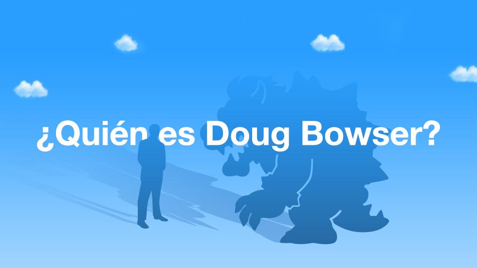 Doug Bowser