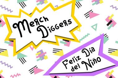 Merch Diggers Dia del Niño