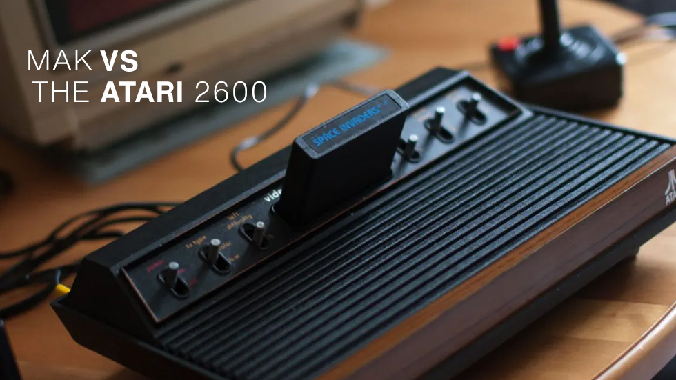 Mak VS The Atari 2600